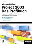 MS Project 2003 – Das Profibuch
