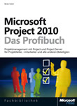 MS Project 2010 – Das Profibuch